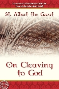 ON CLEAVING TO GOD by St. Albert the Great