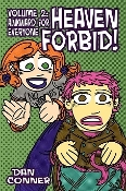 HEAVEN FORBID Volume 2 - Awkward For Everyone By Dan Conner
