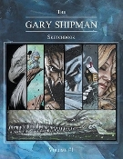 THE GARY SHIPMAN SKETCHBOOK - VOLUME 1 By Gary Shipman