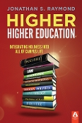 HIGHER HIGHER EDUCATION by Jonathan S. Raymond