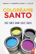 COLORÉAME SANTO por Hubert P. Harriman y Barry Callen